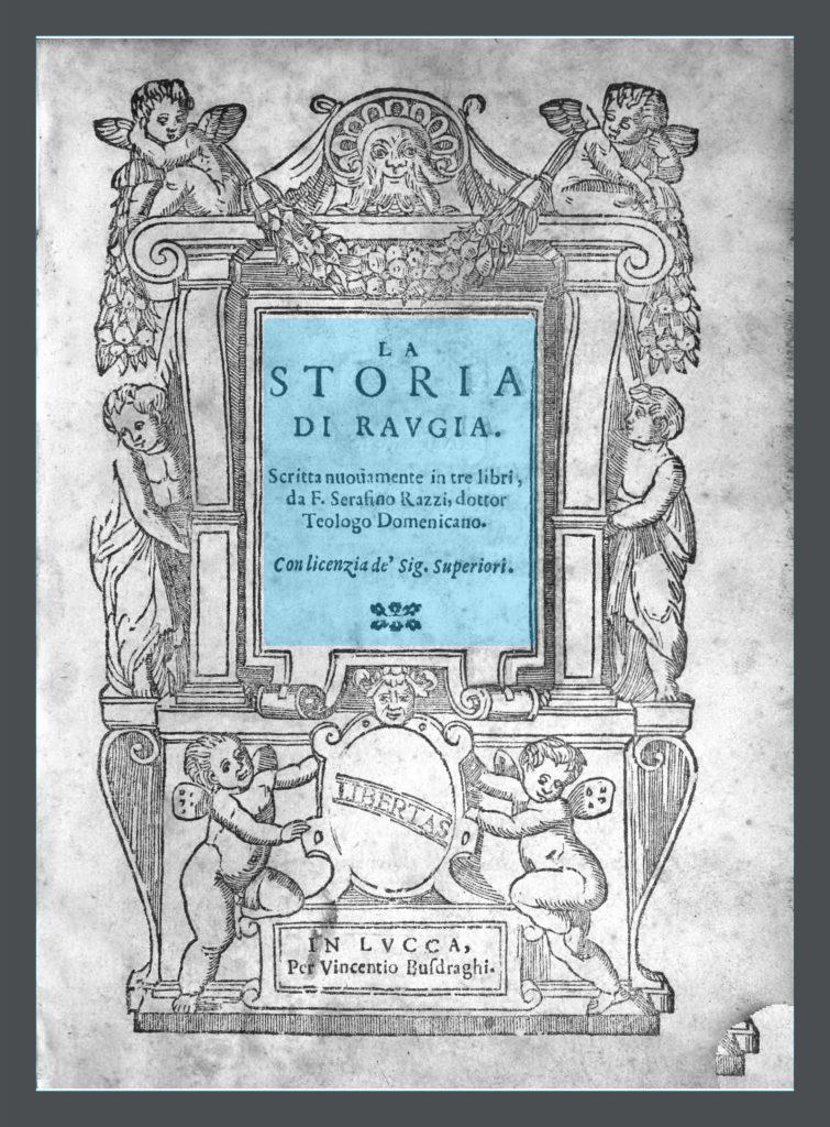 Razzi-Storia di Raugia [Lucca, 1595]_Page_006